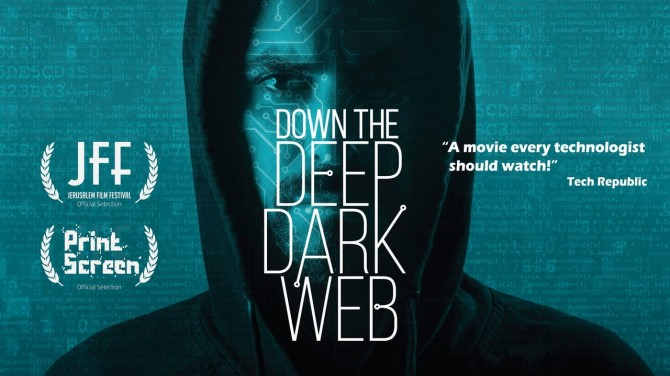 Down the Deep, Dark Web - Affiche