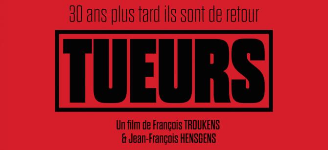 Tueurs - Film - François Trouckens